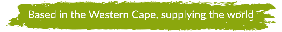 Based in the Western Cape, supplying the world
